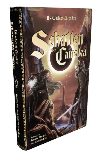 Die Wächter-Chroniken - Schatten über Camotea